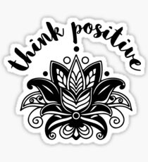 Think positive. Sticker