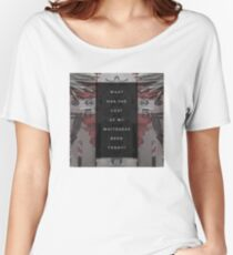 What Has Been the Cost Women's Relaxed Fit T-Shirt