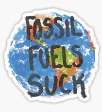 Fossil Fuels Suck Sticker