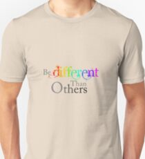 Be Different Than Others Unisex T-Shirt