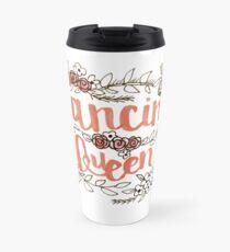 Dancing Queen  Travel Mug