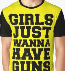 Girls Have Guns Gym Quote Graphic T-Shirt