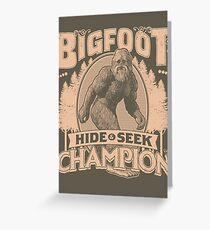 Bigfoot - Hide & Seek Champion Greeting Card