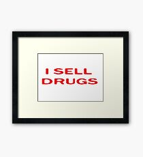 Drugs Funny Pharmacy T-Shirt Framed Print