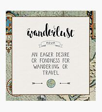 Wanderlust Definition Photographic Print