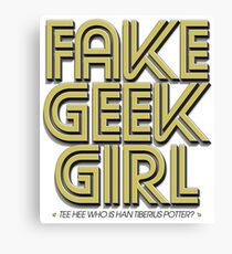 Bona-Fide Fake Geek Girl Canvas Print