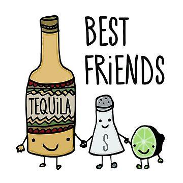 Tequila - Best Friends by raafi-shop