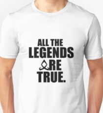 Shadowhunters - All the legends are true T-Shirt