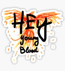 """Phoenix- Fall Out Boy """"Hey Young Blood"""" Design  Sticker"""