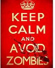 Keep calm and avoid zombies (vintage) by SixPixeldesign