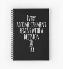 Accomplishment Inspirational Quote Spiral Notebook