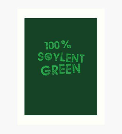 100% SOYLENT GREEN Art Print