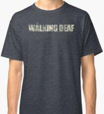 the walking deaf Classic T-Shirt
