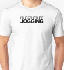 I'd rather be Jogging T-Shirt