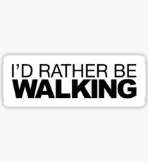 I'd rather be Walking Sticker