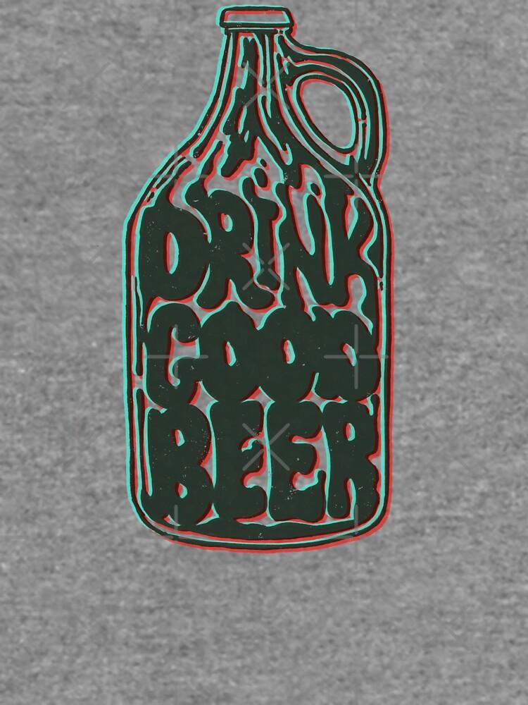 Trink gutes Bier von jasoncastillo
