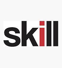 skill Photographic Print