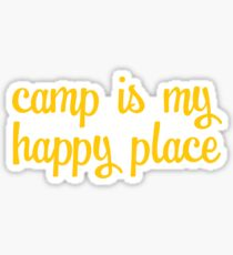 Camp is my Happy Place Sticker Sticker