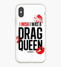 I wish I was  drag queen black iPhone Case
