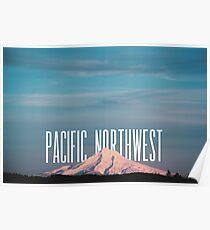 Pacific Northwest MT Hood Poster