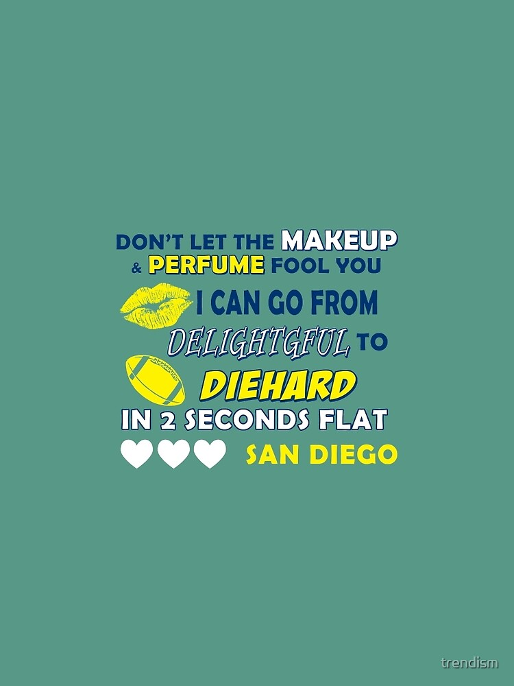 Don't let the make up and perfume fool you  by trendism