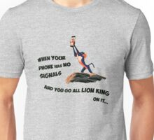 Go Lion King on it Unisex T-Shirt