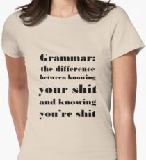 Grammar: The Difference Between Your and You're Womens Fitted T-Shirt