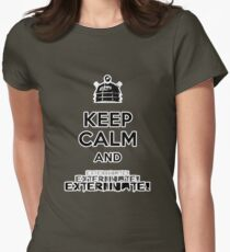 Keep Calm and  Exterminate! T-Shirt