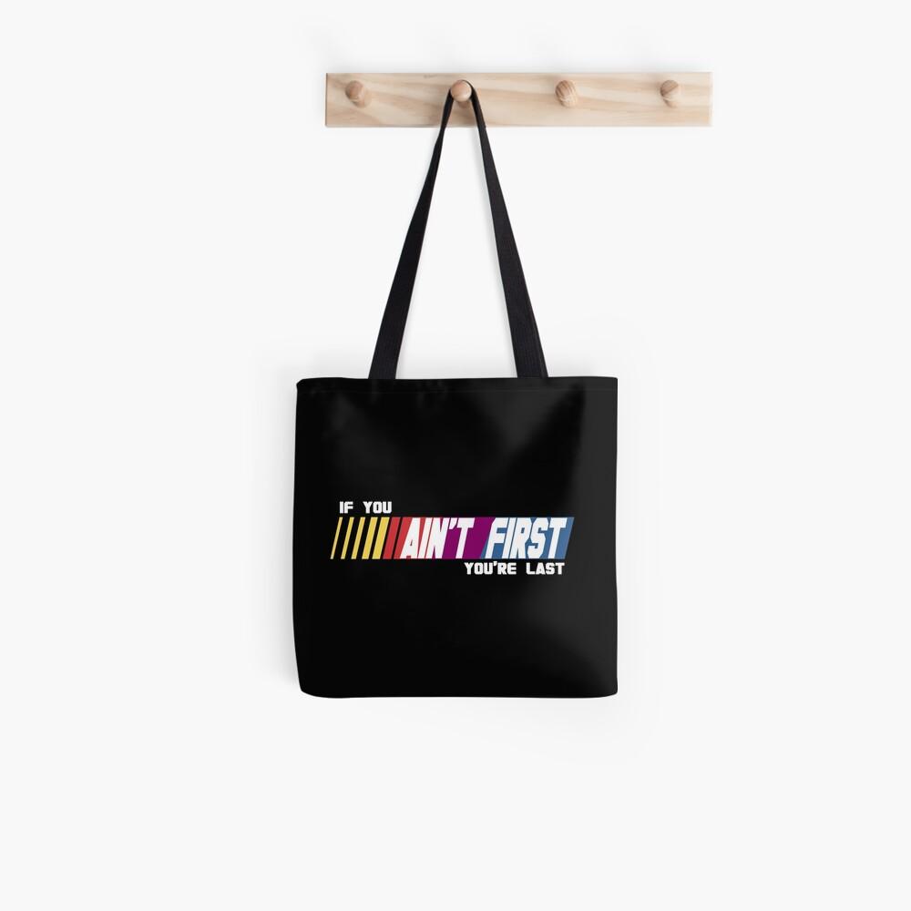 Last Place Tote Bag