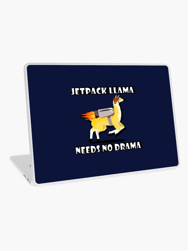 d30f8d41f725 Jetpack Llama Needs No Drama | Laptop Skin
