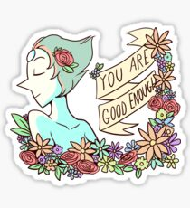 You Are Good Enough Sticker