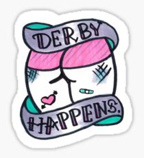 Derby Happens Sticker