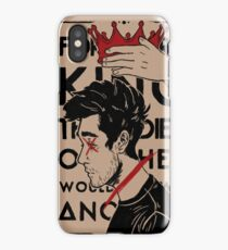 for every king that died iPhone Case/Skin