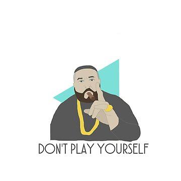 DJ Khaled - Don't play yourself by sneakysez