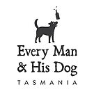 Every Man & His Dog Tasmania by EveryManAndDog