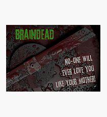 Braindead Photographic Print