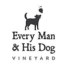 Every Man & His Dog Vineyard by EveryManAndDog