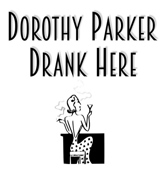 Image result for dorothy parker drank here