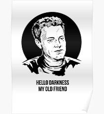 Hello Darkness My Old Friend Poster