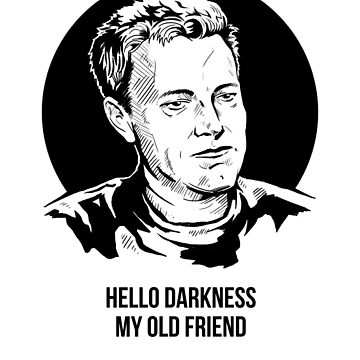 Hello Darkness My Old Friend by Motski