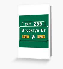 Brooklyn Bridge, NYC Road Sign, USA Greeting Card