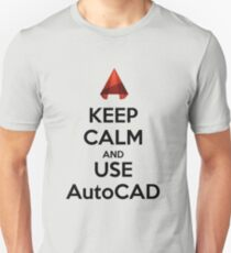 Keep Calm and use AutoCAD T-Shirt