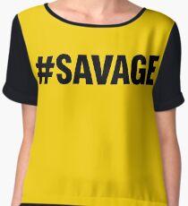 #SAVAGE Chiffon Top