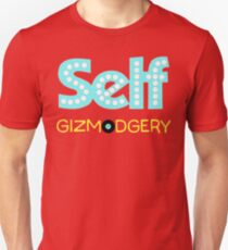 Gizmodgery -Self Unisex T-Shirt