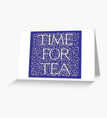 Time For Tea (Royal Blue) Greeting Card