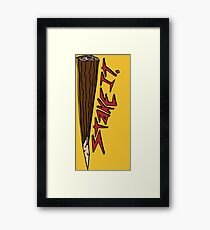 Just put a Stake in it Framed Print