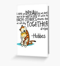 Calvin and Hobbes Dreams Quote Greeting Card