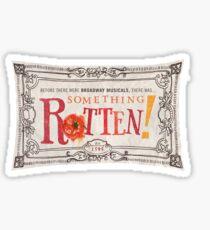 Something Rotten Sticker