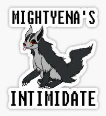 Mightyena's Intimidate! Sticker