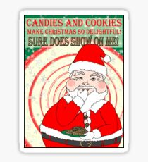 Candies and Cookies Funny Christmas Santa haiku Sticker